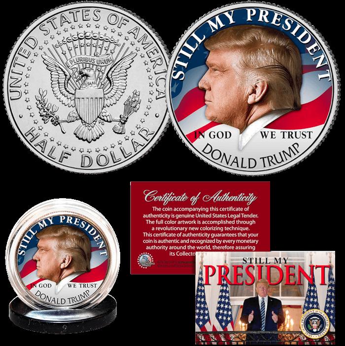Trump Still My President Coin
